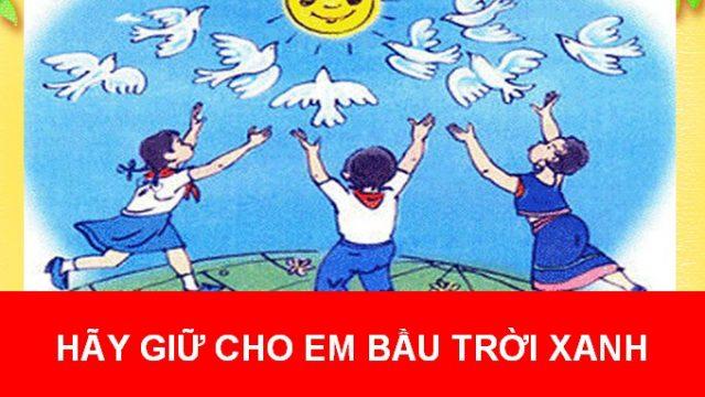 Hãy giữ cho em bầu trời xanh