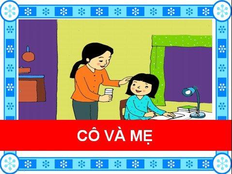 Cô và mẹ