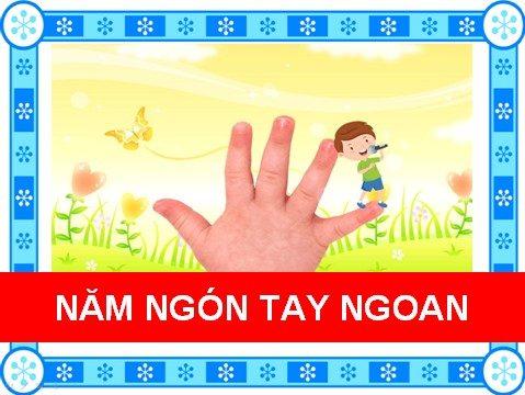 Năm ngón tay ngoan