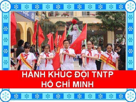 Hành khúc đội thiếu nhiên tiền phong Hồ Chí Minh